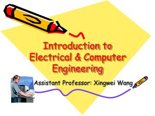 Introduction to Electrical & Computer Engineering