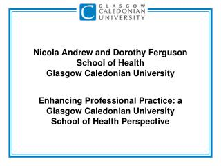 Nicola Andrew and Dorothy Ferguson School of Health Glasgow Caledonian University
