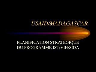 USAID/MADAGASCAR