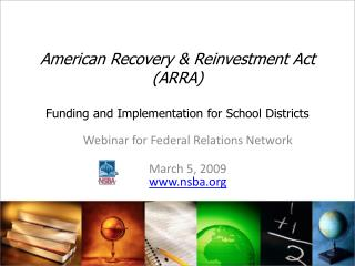 American Recovery & Reinvestment Act (ARRA) Funding and Implementation for School Districts
