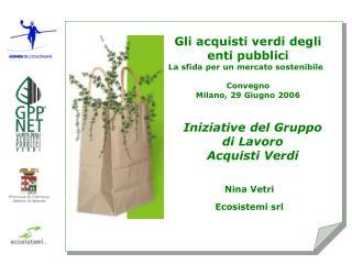 Gli acquisti verdi degli enti pubblici  La sfida per un mercato sostenibile  Convegno