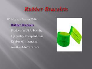 Customized Silicone Rubber Bracelets at affordable price