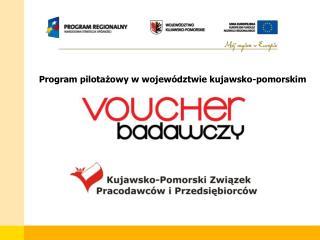 Program pilotażowy w województwie kujawsko-pomorskim