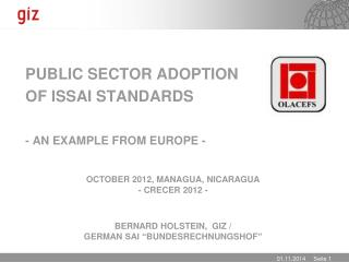 Public  Sector  Adoption of ISSAI  Standards -  An Example from Europe  -