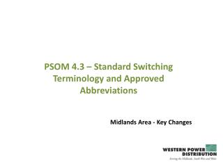PSOM 4.3 – Standard Switching Terminology and Approved Abbreviations