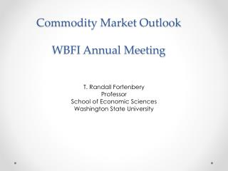 Commodity Market  Outlook WBFI Annual Meeting
