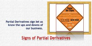 Signs of Partial Derivatives