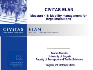CIVITAS-ELAN Measure 4.4: Mobility management for large institutions