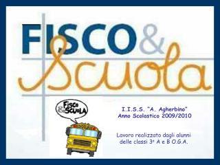 """I.I.S.S. """"A. Agherbino"""" Anno Scolastico 2009/2010"""