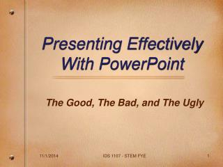 Presenting Effectively  With PowerPoint