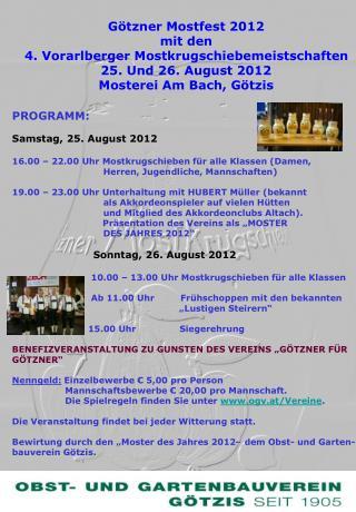 Götzner Mostfest 2012 mit den 4. Vorarlberger Mostkrugschiebemeistschaften 25. Und 26. August 2012
