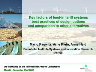 Mario Ragwitz, Arne Klein, Anne Held Fraunhofer Institute Systems and Innovation Research (Fh-ISI)