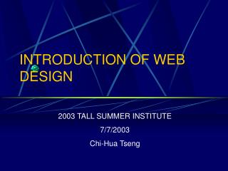 INTRODUCTION OF WEB DESIGN