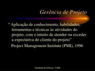 Gerência de Projeto