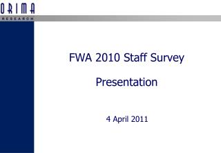 FWA 2010 Staff Survey Presentation