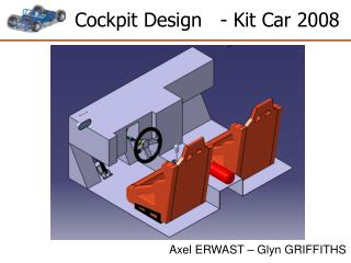 Cockpit Design   - Kit Car 2008