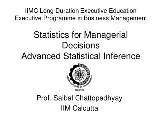 Prof. Saibal Chattopadhyay IIM Calcutta