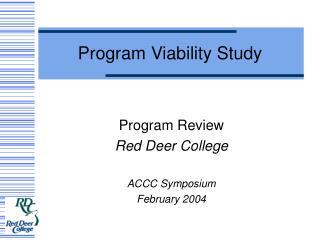 Program Viability Study