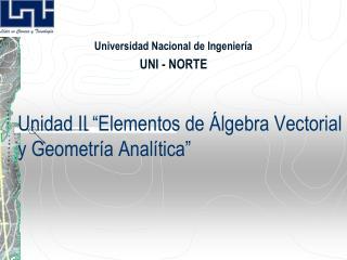 Unidad II  Elementos de  lgebra Vectorial y Geometr a Anal tica