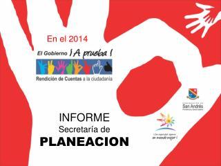 INFORME Secretaría de PLANEACION