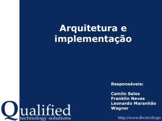 Arquitetura e implementa��o