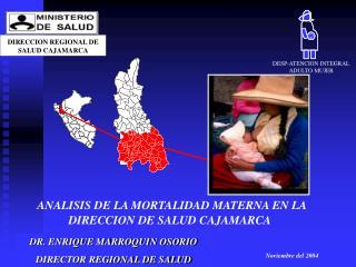 DR. ENRIQUE MARROQUIN OSORIO DIRECTOR REGIONAL DE SALUD