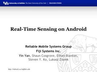 Real-Time Sensing on Android
