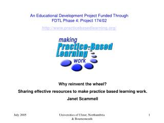 An Educational Development Project Funded Through FDTL Phase 4: Project 174/02