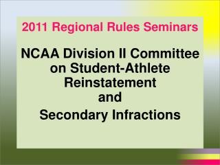 2011 Regional Rules Seminars