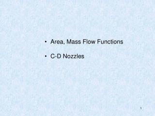 Area, Mass Flow Functions C-D Nozzles