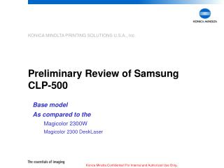 Preliminary Review of Samsung CLP-500