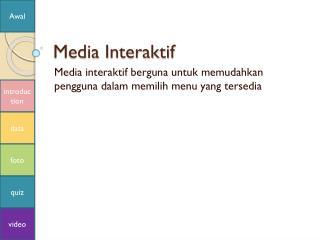 Media  Interaktif