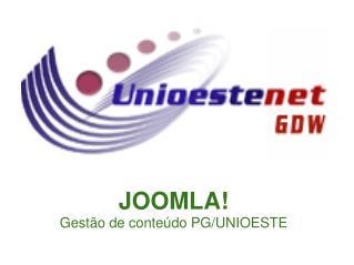 JOOMLA! Gestão de conteúdo PG/UNIOESTE