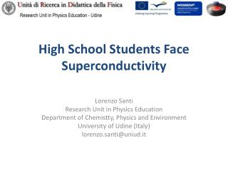 High School Students Face Superconductivity