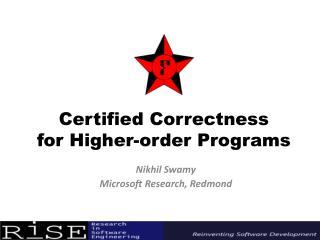 Certified Correctness  for Higher-order  Programs