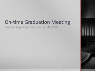 On-time Graduation Meeting