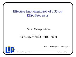Effective Implementation of a 32-bit RISC Processor
