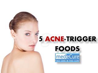 5 acne trigger foods