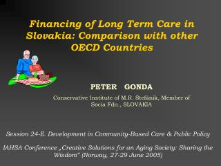 PETER   GONDA Conservative Institute of M.R.  �tef�nik, M ember of Socia Fdn., SLOVAKIA