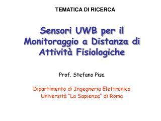 Sensori UWB per il Monitoraggio a Distanza di Attività Fisiologiche