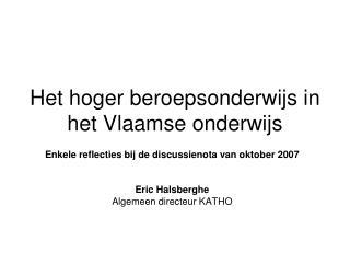 Het hoger beroepsonderwijs in het Vlaamse onderwijs