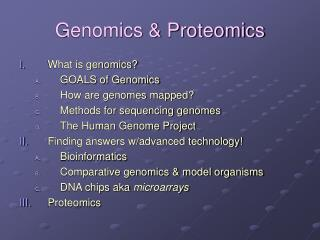 Genomics & Proteomics