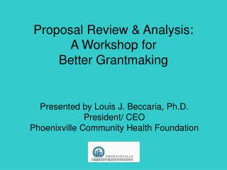 Proposal Review & Analysis:  A Workshop for  Better Grantmaking