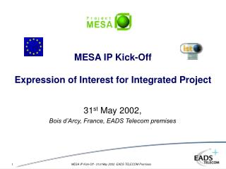MESA IP Kick-Off Expression of Interest for Integrated Project