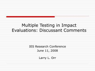 Multiple Testing in Impact Evaluations: Discussant Comments