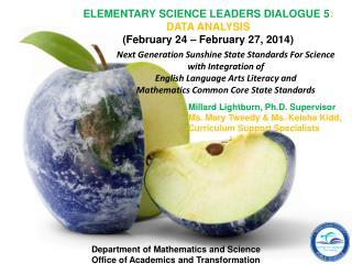 ELEMENTARY SCIENCE LEADERS DIALOGUE 5 : DATA ANALYSIS (February 24 – February 27, 2014)