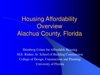 Housing Affordability Overview Alachua County, Florida
