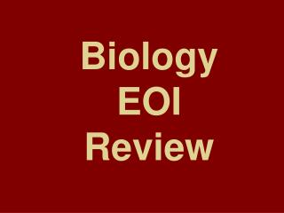 Biology  EOI  Review