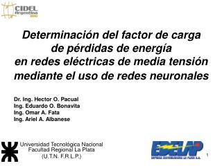 Universidad Tecnológica Nacional Facultad Regional La Plata  (U.T.N. F.R.L.P.)