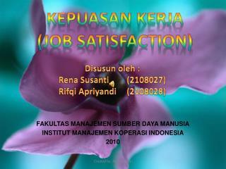 FAKULTAS MANAJEMEN SUMBER DAYA MANUSIA INSTITUT MANAJEMEN KOPERASI INDONESIA 2010